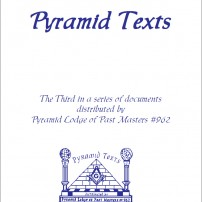 ГРАДЕЖ: Pyramid Texts by Pyramid Lodge of Past Masters #962 - part 3 Δ
