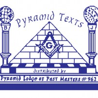 ГРАДЕЖ: Pyramid Texts by Pyramid Lodge of Past Masters #962 – part 6 Δ