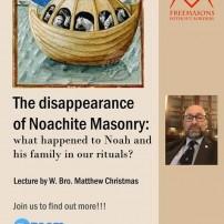 (20201117) Масони без граници: ВУМС Бр Матю Кристмас: Изчезването на масонство на Ной: и какво стана с Ной и семейството му в нашите ритуали?