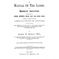ГРАДЕЖ: A Manual Of The Lodge: or Monitorial Instructions in the Degrees of Entered Apprentice, Fellow Craft, and Master Mason by Albert G. Mackey, M.D Δ